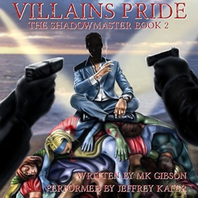 Villains Pride Audiobook by M.K. Gibson read by Jeffrey Kafer