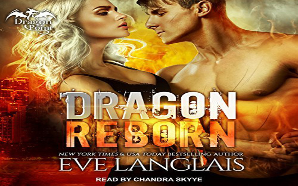 Dragon Reborn Audiobook by Eve Langlais (REVIEW)