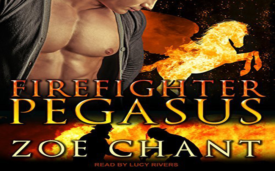Firefighter Pegasus Audiobook by Zoe Chant (REVIEW)