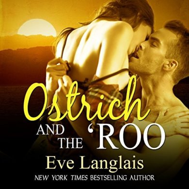 Ostrich and the 'Roo Audiobook by Eve Langlais read by Abby Craden