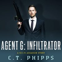 Agent G: Infiltrator by C.T. Phipps read by Jeffrey Kafer