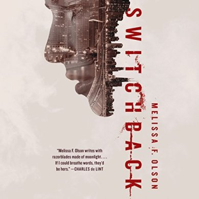 Switchback Audiobook by Melissa F Olson read by Luke Daniels