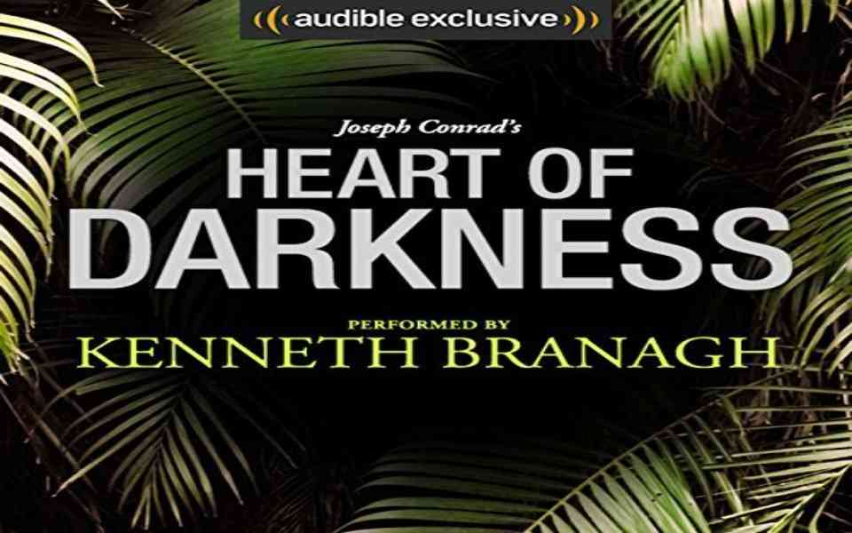 Heart Of Darkness Audiobook by Joseph Conrad (Review)