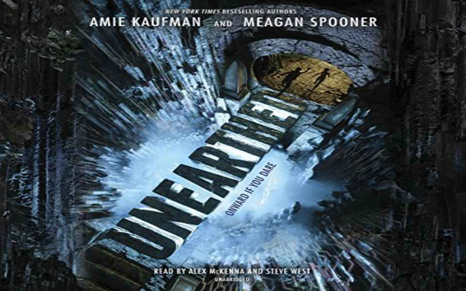 Unearthed Audiobook by Amie Kaufman & Meagan Spooner (Review)