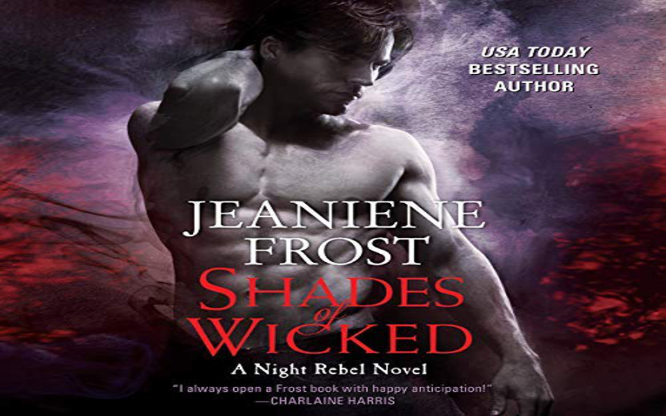 Shades of Wicked Audiobook by Jeaniene Frost (REVIEW)
