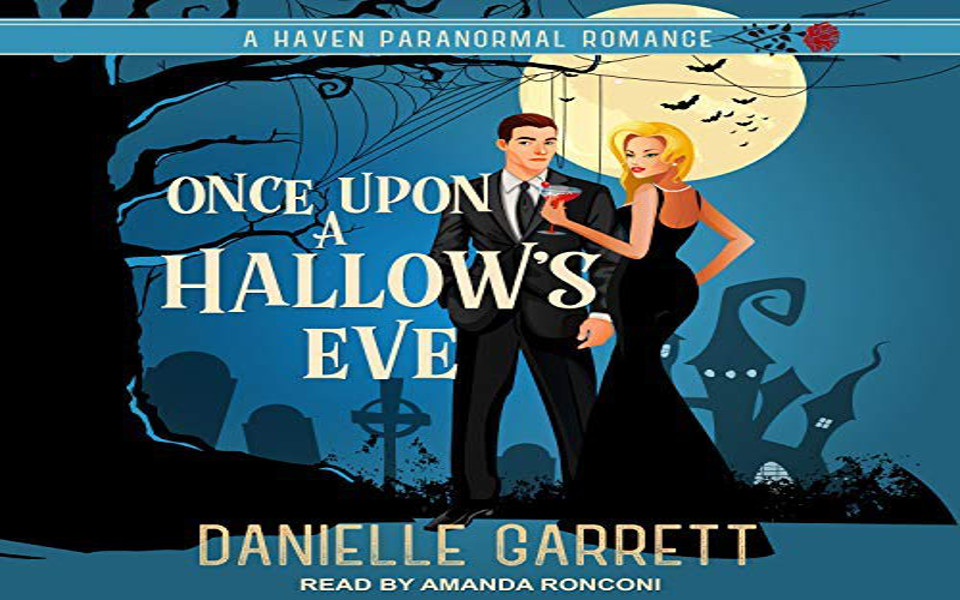 Once Upon a Hallow's Eve Audiobook by Danielle Garrett (REVIEW)