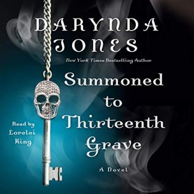 Summoned to Thirteenth Grave (Charley Davidson #13) by Darynda Jones read by Lorelei King