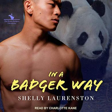 In a Badger Way (The Honey Badgers Chronicles #2) by Shelly Laurenston read by Charlotte Kane