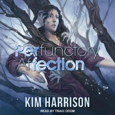 PERfunctory afFECTION by Kim Harrison read by Traci Odom