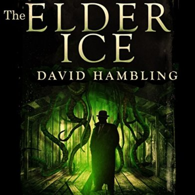 Audiobook Cover: The Elder Ice (The Harry Stubbs Adventure #1) by David Hambling read by Brian J. Gill