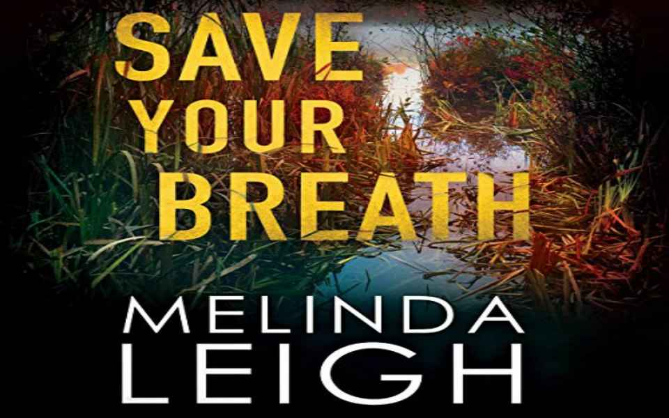 Save Your Breath Audiobook by Melinda Leigh