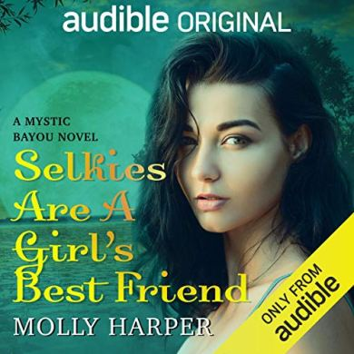 Selkies Are a Girl's Best Friend (Mystic Bayou #3) by Molly Harper read by Amanda Ronconi and Jonathan Davis