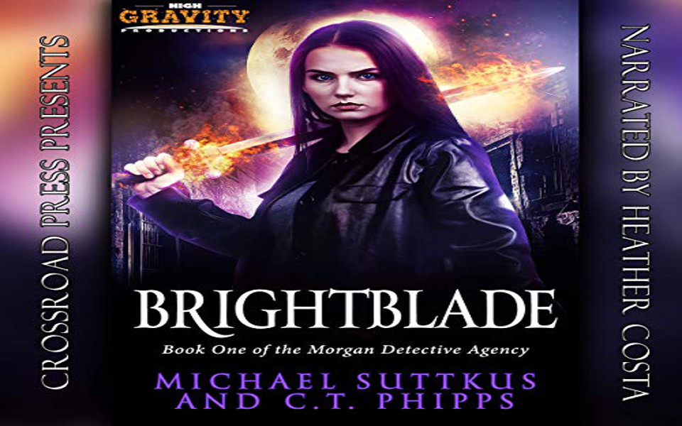 Brightblade Audiobook by C.T. Phipps and Michael Suttkus (REVIEW)