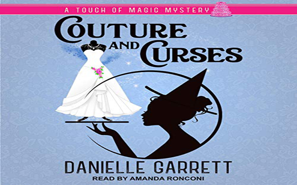 Couture and Curses Audiobook by Danielle Garrett (REVIEW)