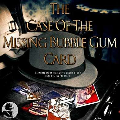 The case of the Missing Bubble Gum Card Audiobook