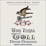 Audiobook Cover: A Servant of the Crown Mystery series by Denise Domning read by Gildart Jackson