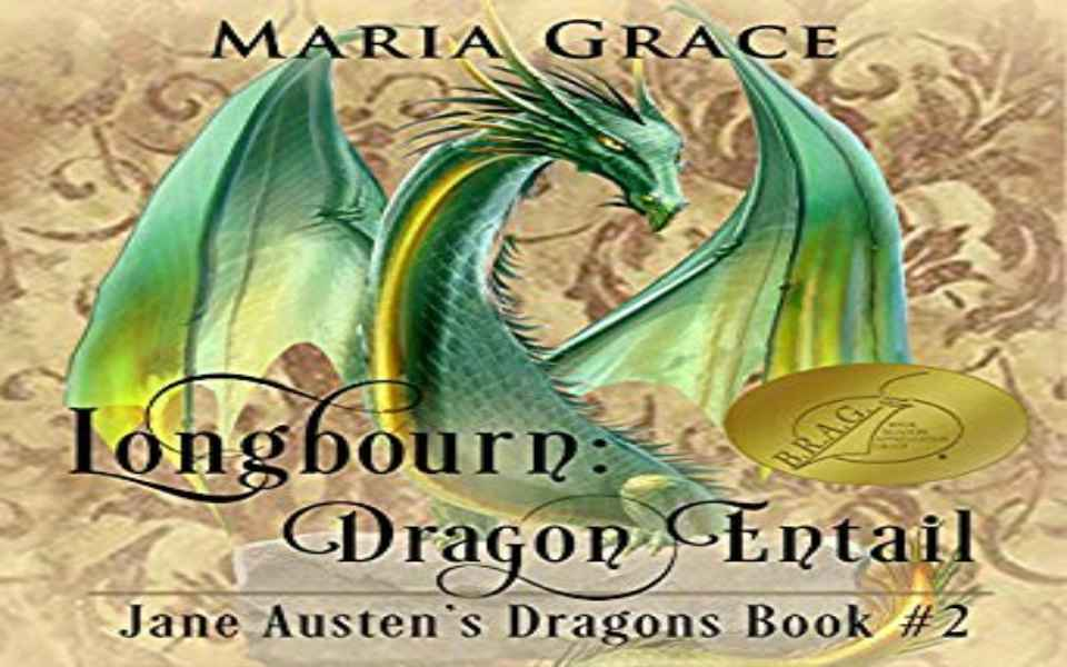 Longbourn: Dragon Entail Audiobook by Maria Grace (Review)