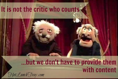 It is not the education critic who counts