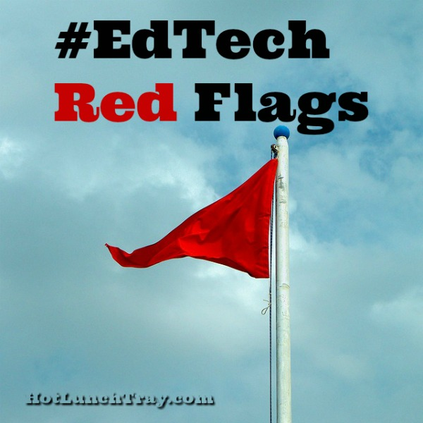 EdTech Red Flags