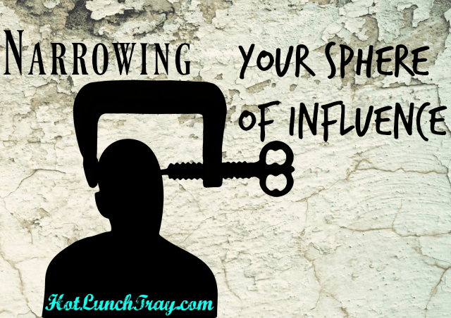 narrowing-your-sphere-of-influence