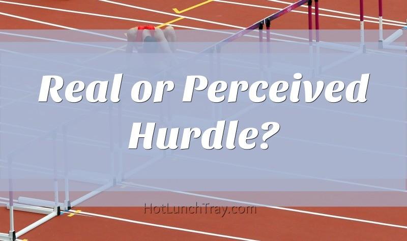 Real or Perceived Hurdle
