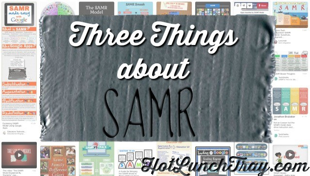 Three Things About SAMR