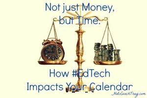 How #EdTech Impacts your Calendar