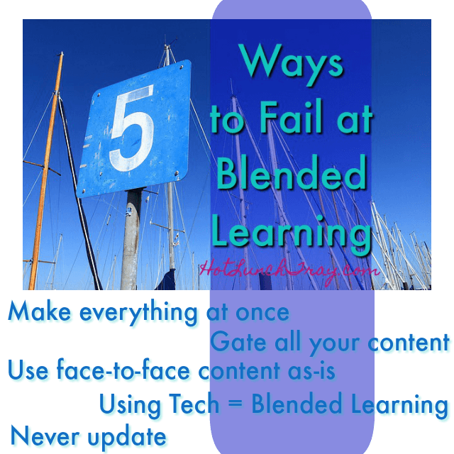 5 ways to fail at blended learning