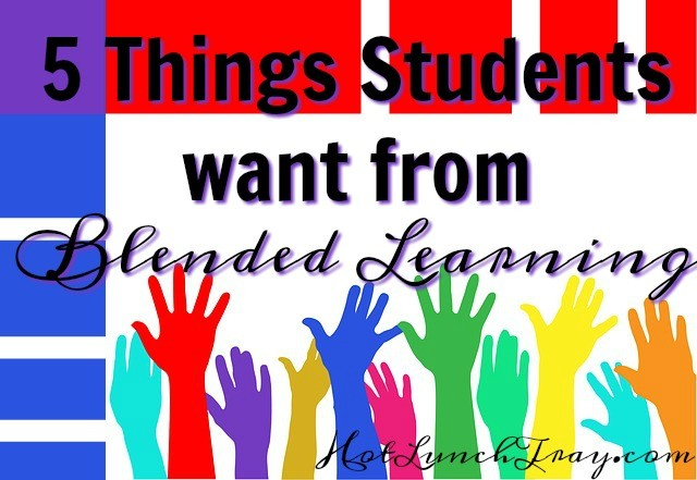 5 things students want from Blended Learning
