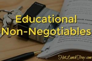 Educational Non-Negotiables