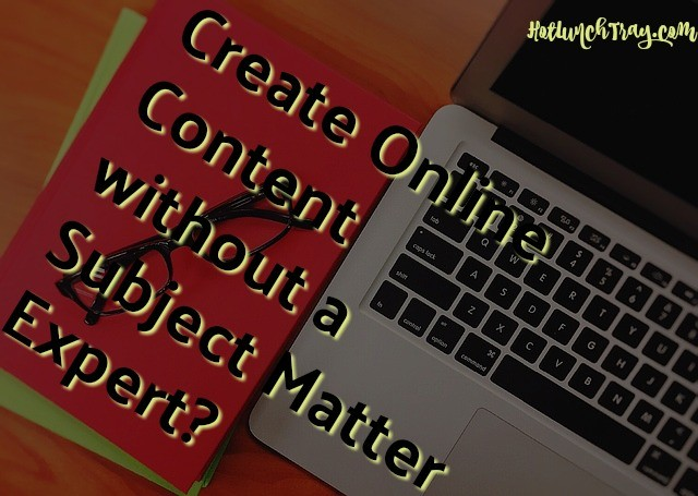 Online Content without Subject Matter Expert