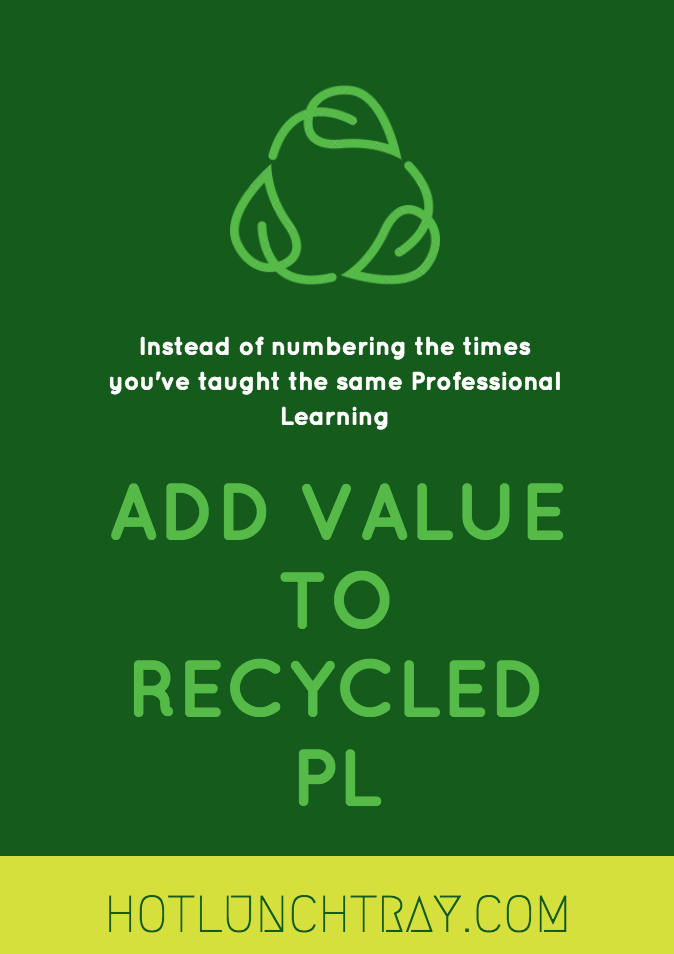 Add Value to Recycled PL