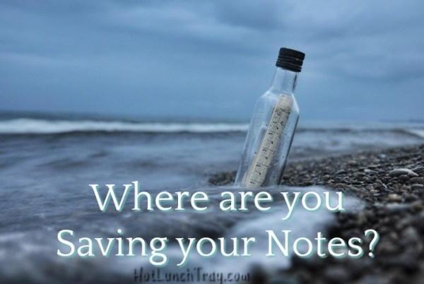 Where are you Saving your Notes