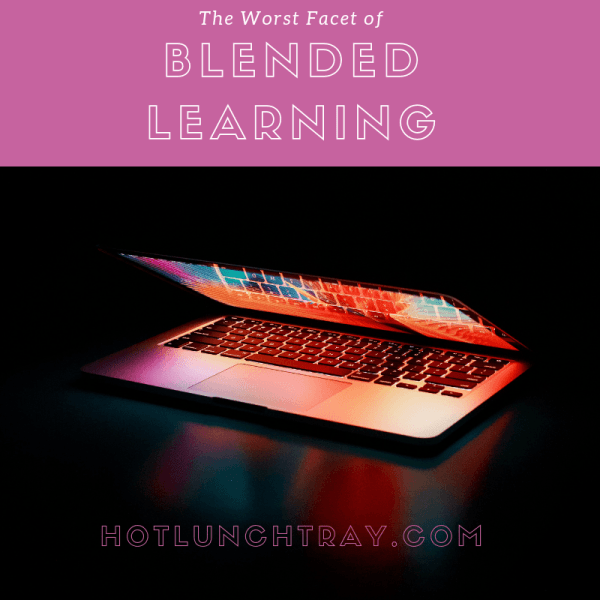 The Worst Facet of Blended Learning