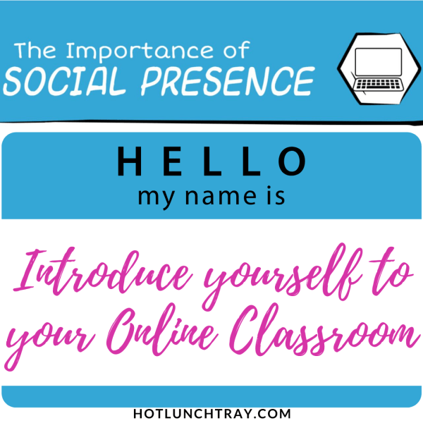 How to Introduce yourself to your Online Classroom