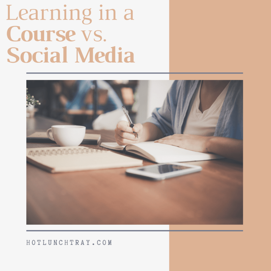 Learning in a Course Versus Social Media