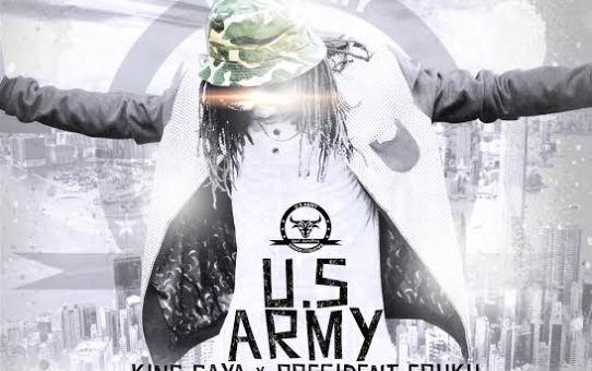 King Gaya – US Army Ft. Lekadot
