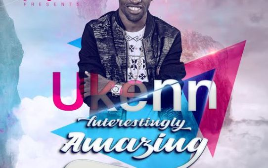 Ukenn – Interestingly Amazing (Prod. by Willz)