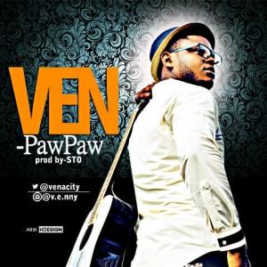 VEN – Pawpaw (Prod. by STO)