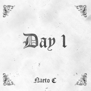 Naeto C – Day 1   Soft (Prod. by Sossick)