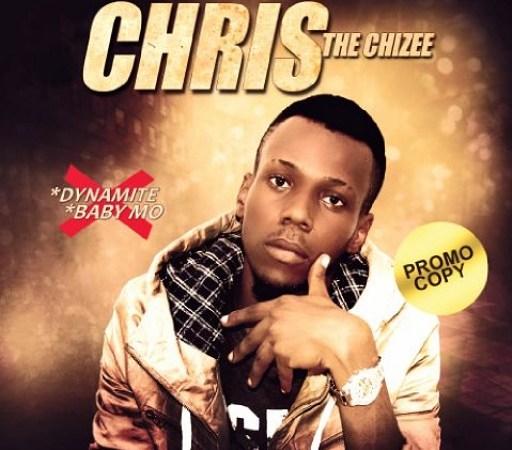 Chris D Chizee – Dynamite