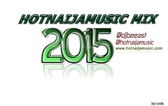 Hot Naija Music August 2015 Mix by Triple E's IQ the DJ