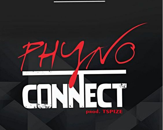 Phyno – Connect (Prod. by T-Spize)