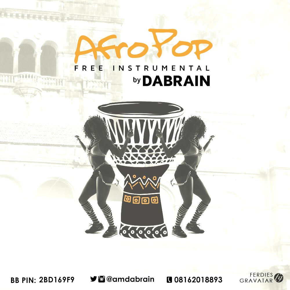 Free Beat: Afro Beat (Instrumental) Prod  by Dabrain