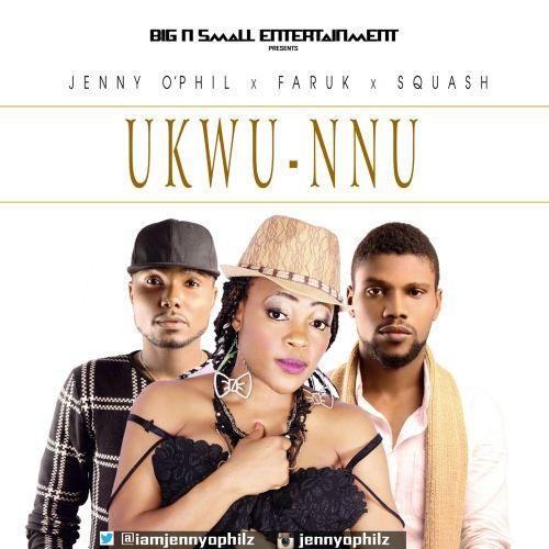 Jenny O'Phil ft Faruk, Squash - Ukwu Nnu