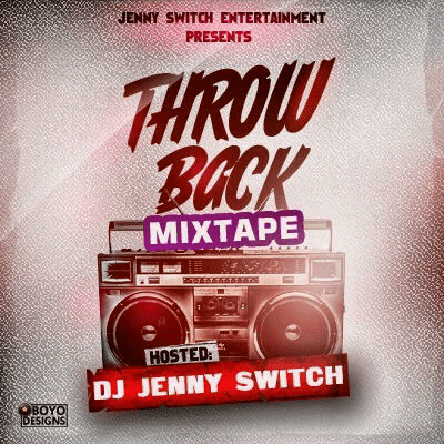MIXTAPE: DJ Jenny Switch – Throw Back