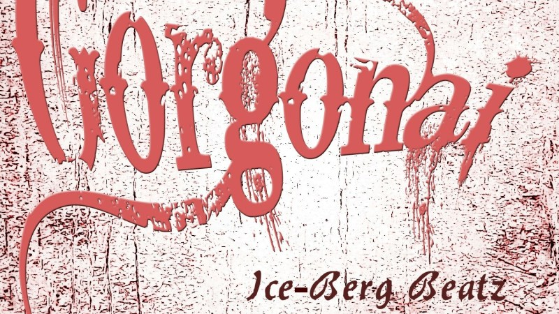 Ice-Berg Beatz – Gorgonai