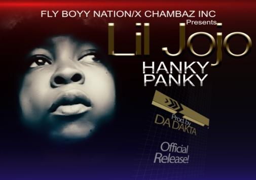 Lil Jojo – Hanky Panky (Prod by Da Dakta)