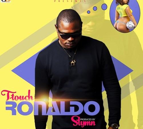 T.Touch – Ronaldo