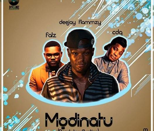 DJ Flammzy ft. Falz x CDQ – Modinatu (Prod. by Fliptyce)